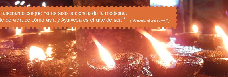 """""""Ayurveda es tan fascinante porque no solo es la ciencia de la medicina, Ayurveda es el arte de vivir, de cómo vivir, y Ayurveda es el arte de ser."""" (""""Ayurveda: el arte de vivir"""")"""